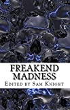 Freakend Madness: A Charity Anthology