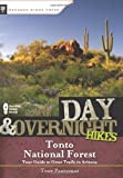 Day and Overnight Hikes: Tonto National Forest, Tony Padegimas, 0897326393