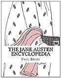 The Jane Austen Encyclopedia, Paul Brody, 1495318184