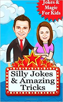 Silly Jokes and Amazing Tricks