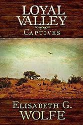 Loyal Valley: Captives