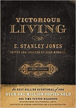 Book Victorious Living by E. Stanley Jones (2010-03-01)