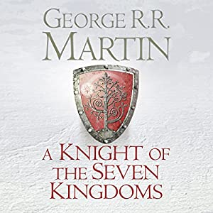 A Knight of the Seven Kingdoms Audiobook