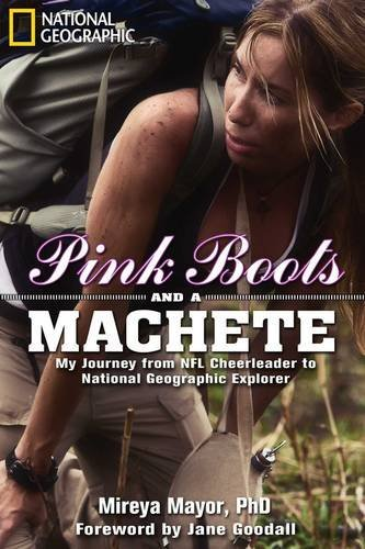 Pink Boots and a Machete: My Journey From NFL Cheerleader to National Geographic Explorer (Boots For Women Online)
