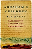 Abraham's Children: Race, Identity, and the DNA of the Chosen People