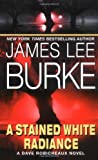 A Stained White Radiance, James Lee Burke, 0380720477
