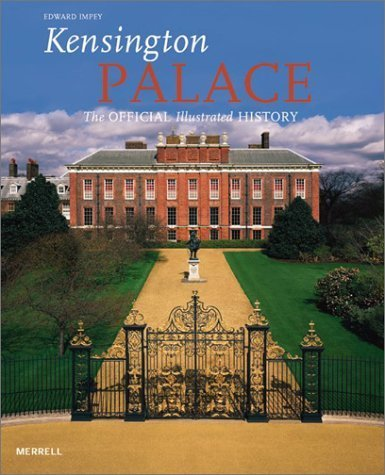 Kensington Palace: The Official Illustrated History by Rose Issa (2003-05-01) (Issa Range)