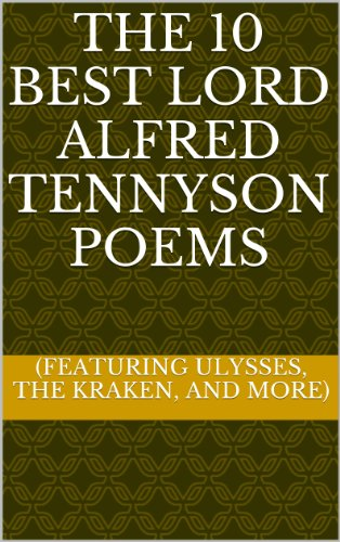 Amazoncom The 10 Best Lord Alfred Tennyson Poems