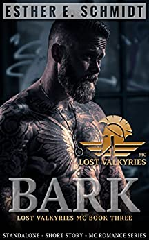 Bark: Lost Valkyries MC by [Schmidt, Esther E.]
