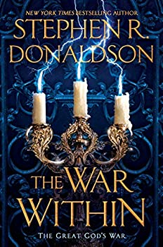 The War Within (The Great God's War) Hardcover – April 2, 2019 by Stephen R. Donaldson (Author)