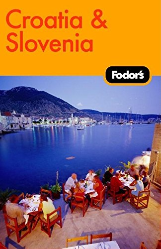 Fodor's Croatia and Slovenia, 2nd Edition (Travel Guide)...