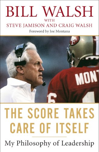 Image result for bill walsh the score takes care of itself