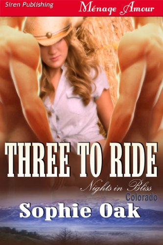 Three To Ride by Sophie Oak