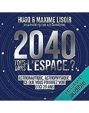 2040 : Tous dans l'espace