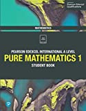 Pure Mathematics 1: Student Book (Edexcel International A Level)
