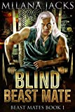 Blind Beast Mate: Dystopian New Adult Romance