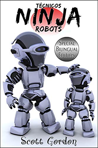 Técnicos Ninja Robots: Special Bilingual Edition (Spanish ...