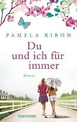 Du und ich für immer: Roman (German Edition)