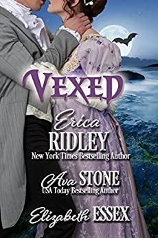 Vexed (The Haunting of Castle Keyvnor Book 1) by [Ridley, Erica, Stone, Ava, Essex, Elizabeth]