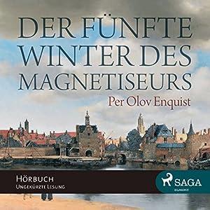 Der fünfte Winter des Magnetiseurs Hörbuch