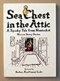 Sea Chest in the Attic, Warren Hussey Bouton, 0970055501