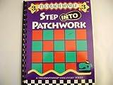 Step into Patchwork, Nancy Smith and Lynda S. Milligan, 1880972093