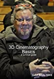img - for 3D Cinematography Basics - a survival guide book / textbook / text book
