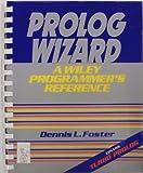 PROLOG Wizard, Dennis L. Foster, 0471853488