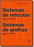 Sistemas de retículas/Sistemas de grelhas: Un manual para diseñadores gráficos. Um manual para designers gráficos
