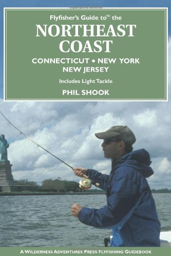 Flyfisher's Guide to the Northeast Coast (Flyfisher's Guides) ebook