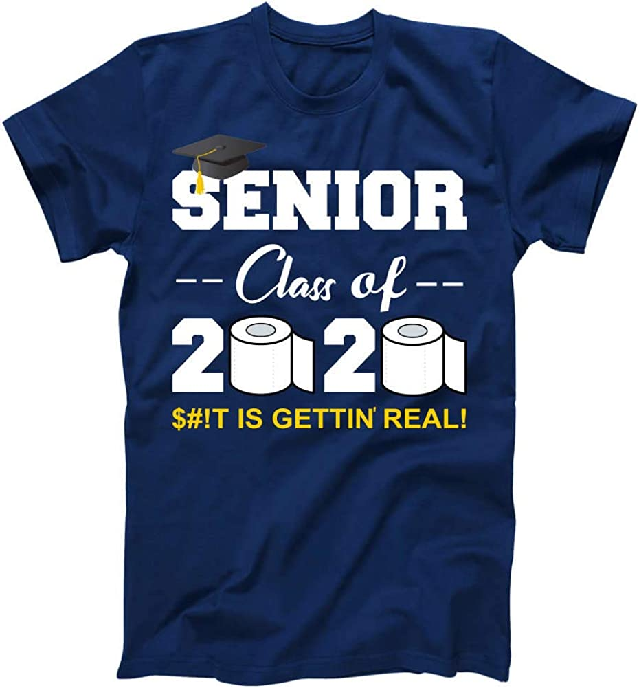 Seniors Class of 2020 S#!t is Gettin Real Toilet Paper Social Distancing T-Shirt
