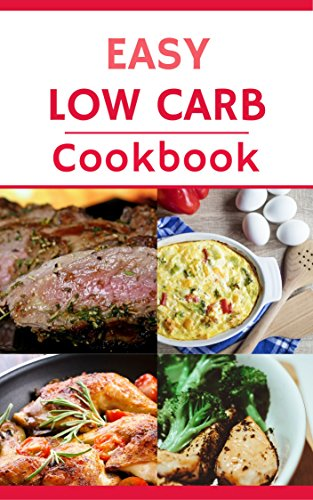 Easy Low Carb Cookbook: Delicious And Easy Low Carb Recipes For Helping You Lose Weight! King Crab Weight
