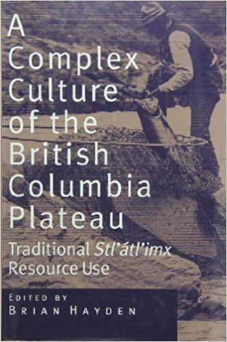 Traditional Stlatlimx Resource Use A Complex Culture of the British Columbia Plateau