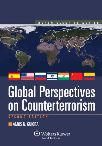 Global Perspectives on Counterterrorism Second Edition Aspen Elective