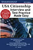 Usa Citizenship Interview and Test Practice Made Easy, J. S. Aaron, 1936583259