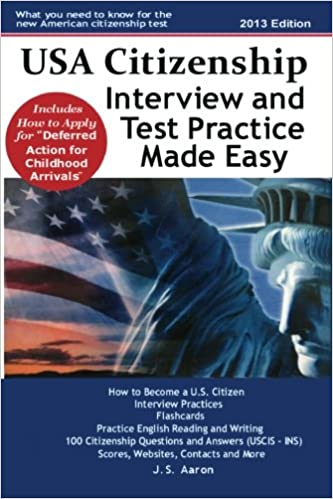 USA Citizenship Interview and Test Practice Made Easy
