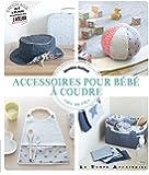 Accessoires pour bébé à coudre