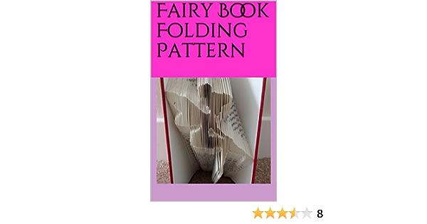 Fairy: Book Folding Pattern book folding art patterns folded book patterns book art DIY Template /& Instruction Foldbook