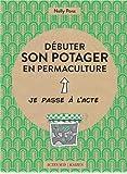 Débuter son potager en permaculture