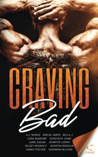 Craving BAD: An Anthology of Bad Boys an Wicked Girls (Craving Series) (Volume 1)