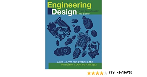 Engineering Design A Project Based Introduction Dym Clive L Little Patrick 9780470225967 Books Amazon Ca