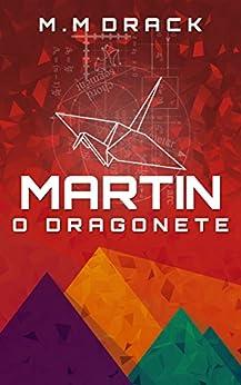 Martin: O dragonete por [Drack, M.M]