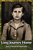 Long Journey Home, Jane Zebrowski-Blumahn, 0595151388