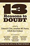 img - for 13 Reasons to Doubt book / textbook / text book
