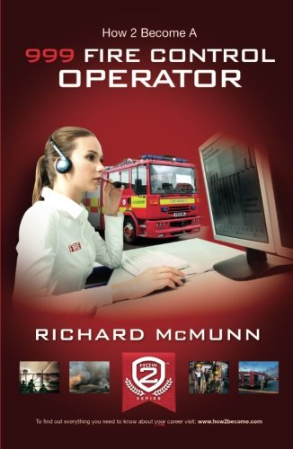 How To Become a 999 Fire Control Operator