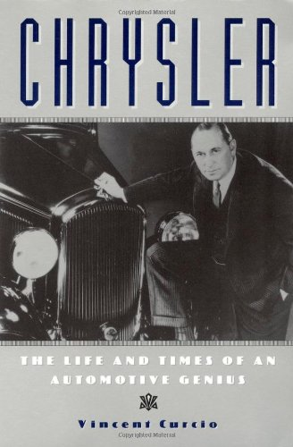 Chrysler: The Life and Times of an Automotive Genius (Automotive History and Personalities)