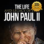 The Life and Legacy of Pope John Paul II | Wyatt North