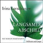 Langsamer Abschied | Irina Korschunow