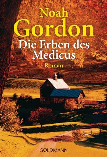 Die Erben des Medicus: Roman (Die Medicus-Reihe 3) (German Edition)