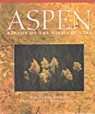 img - for Aspen: Blazon of the High Country book / textbook / text book